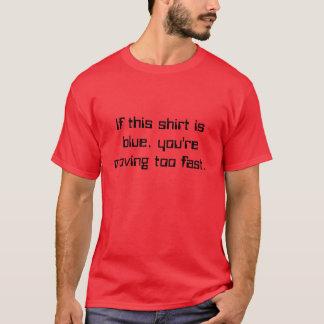 Als dit overhemd blauw is, zich te snel beweegt u t shirt