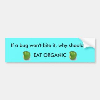 Als een insect het niet… zal bijten? bumpersticker