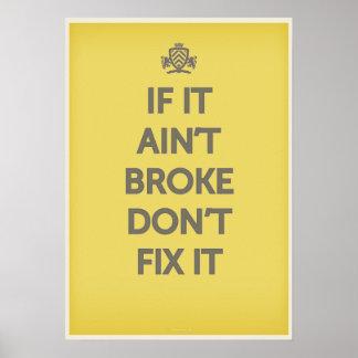 Als het niet brak ' bevestigt het niet is poster