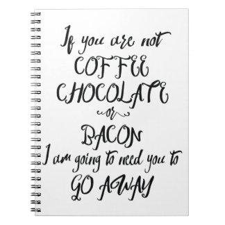 Als u de Chocolade of geen Bacon… Ringband Notitieboek