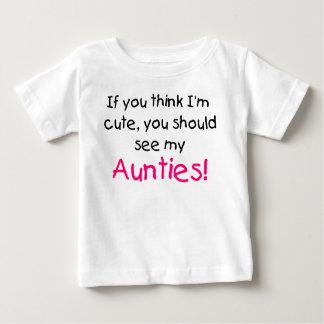 Als u denkt ik leuk ben zie mijn mijn Tantes Baby T Shirts