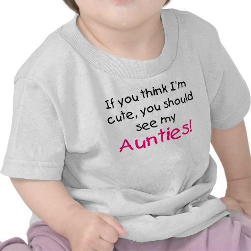 Als u denkt ik leuk ben zie mijn mijn Tantes Tshirts