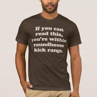 als u dit kunt lezen bent u binnen roundhouseschop t shirt