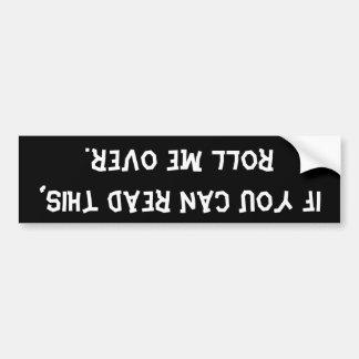 Als u dit kunt lezen… De Sticker van de bumper