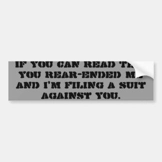 Als u dit u kunt lezen achter-Gebeëindigd me en ik Bumpersticker