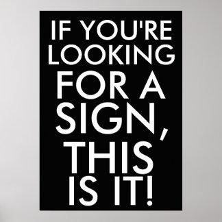 Als u een teken zoekt, is dit het poster