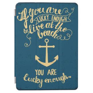 Als u genoeg Gelukkig bent om bij het Strand te iPad Air Cover