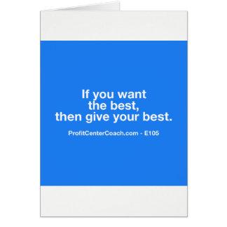 Als u het beste dan wilt geef uw beste - kaart