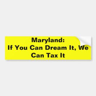 Als u het kunt dromen, kunnen wij het belasten bumpersticker