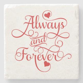 Altijd en voor altijd, Huwelijk of Valentijnsdag Stenen Onderzetter