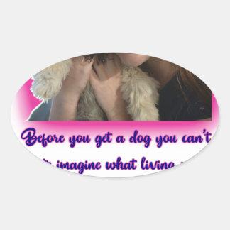 Alvorens u een hond krijgt ovale sticker