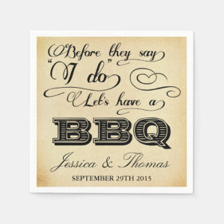 Alvorens zij zeggen ik laat BBQ hebben doe! - Papieren Servet