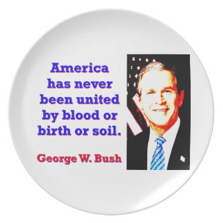 Amerika heeft nooit - G W Bush Bord
