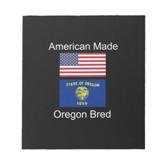 """Amerikaanse Geboren. Oregon Gekweekte"" Vlaggen en Notitieblok"