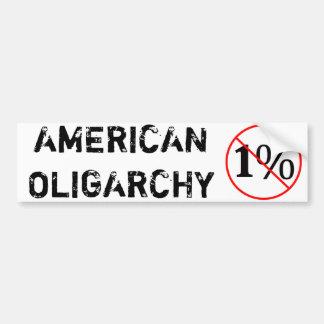 Amerikaanse Oligarchie: Nr aan 1% Bumpersticker