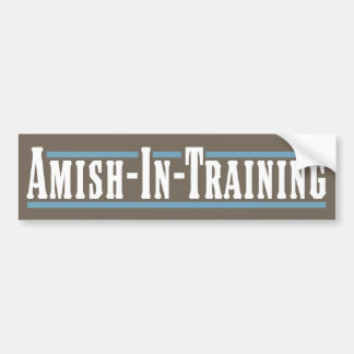 Amish-in-opleidt Bumpersticker