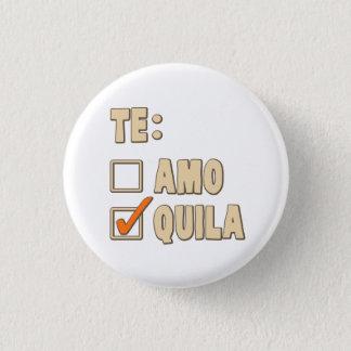 Amo Tequila van Te Spaanse Keus Ronde Button 3,2 Cm