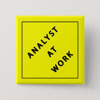 Analist op het Werk Vierkante Button 5,1 Cm