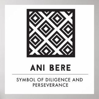 Ani Bere   Symbool van Ijver en Volharding Poster
