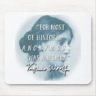 Anoniem was een het citaatblauw van de Vrouw ~ Muismatten