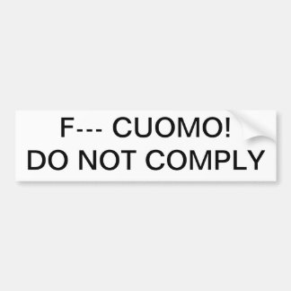 Anti-Cuomo Pistool Control DO NOT COMPLY Bumpersticker