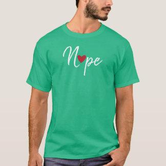 Anti Valentijnse Nope T Shirt