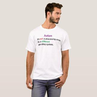 Autisme: Het is geen verwerkingsfout T Shirt