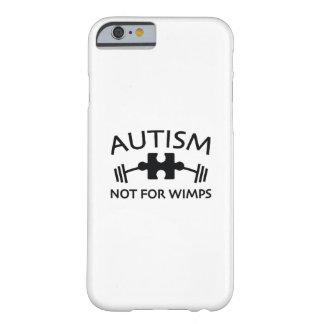Autisme niet voor Sullen Barely There iPhone 6 Hoesje