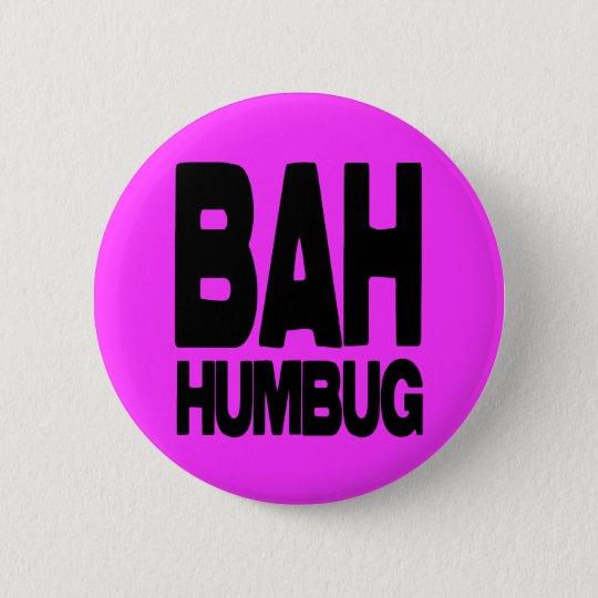 Bah humbug ronde button 5,7 cm