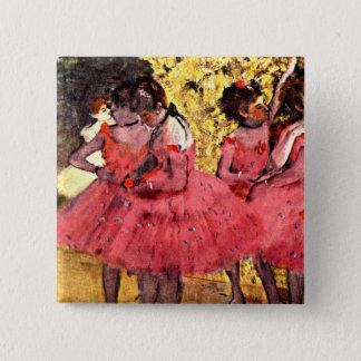 BALLET--Ontgas: De roze Dansers Vierkante Button 5,1 Cm