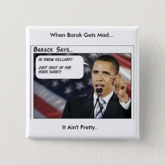 Barak Obama wordt gek Vierkante Button 5,1 Cm