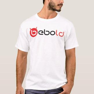 BeBold T Shirt