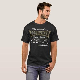 bedriegt Mijn Doberman weet niet luistert T Shirt