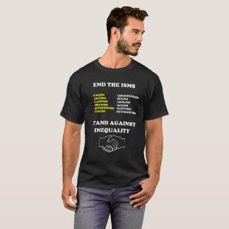 Beëindig Isms: Tribune tegen Ongelijkheid T Shirt