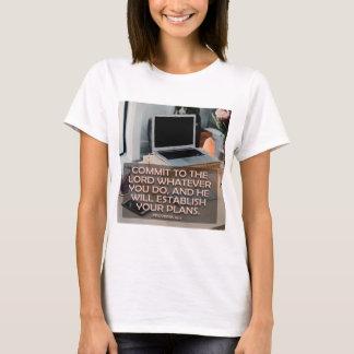 Bega aan Lord Wat u doet T Shirt