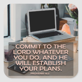 Bega aan Lord Wat u doet Vierkante Sticker