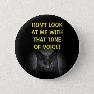 Bekijk me geen Zwarte Kat Meme Ronde Button 5,7 Cm