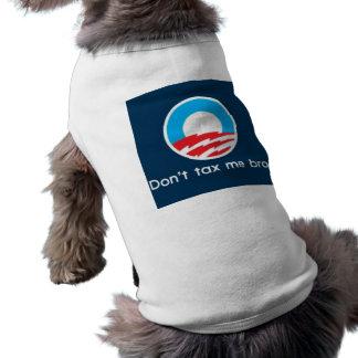 Belast me niet Bro--Van een hond T-shirt