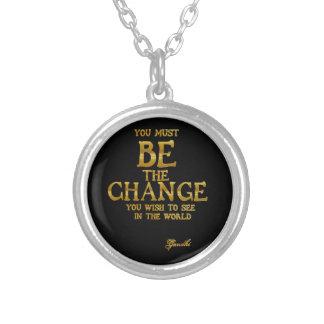Ben de Verandering - het Inspirerend Citaat van de Zilver Vergulden Ketting
