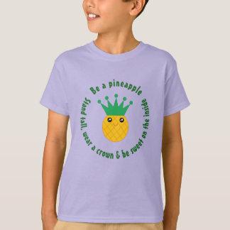 Ben een Inspirerend Citaat van de Ananas T Shirt