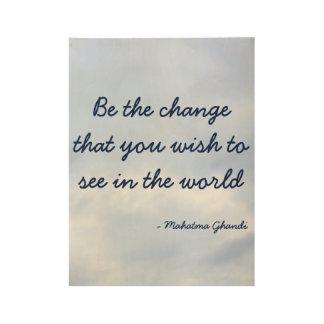 Ben het Inspirerend poster van de Verandering