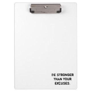 Ben sterker dan uw verontschuldigingen.  Motivatie Klembord