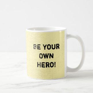 """""""Ben Uw Eigen Held. """"Motivatie Citaat Koffiemok"""
