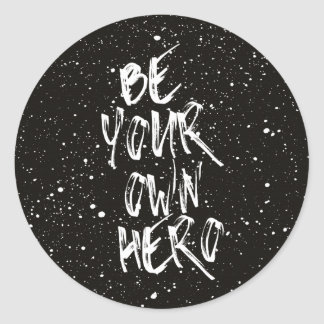Ben Uw Zwart) Citaat Eigen van de Held ( Ronde Sticker