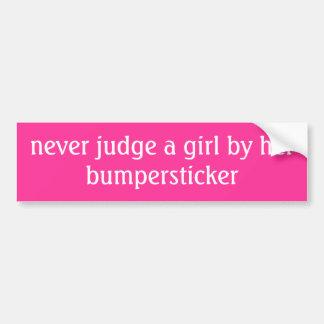 beoordeel nooit een meisje door haar bumpersticker