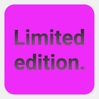 Beperkte uitgave in helder roze vierkante sticker