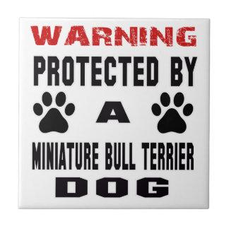 Beschermd door een MiniatuurHond van Bull terrier Tegeltje