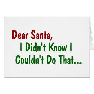 Beste Kerstman, wist ik niet ik niet dat kon doen Briefkaarten 0