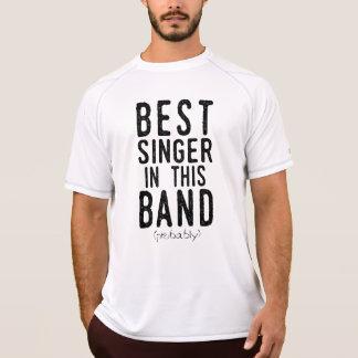 Beste Zanger (waarschijnlijk) (blk) T Shirt