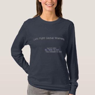 Bestrijd het Globale Verwarmen T Shirt